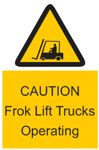 CAUTION Frok Lift Trucks