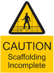 CAUTION Scaffolding