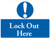 Lock Out Here Sign