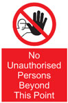 No Unauthorized Person Sign