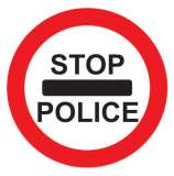 Stop Police check Sign